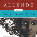 Isabel Allende Island Beneath the Sea